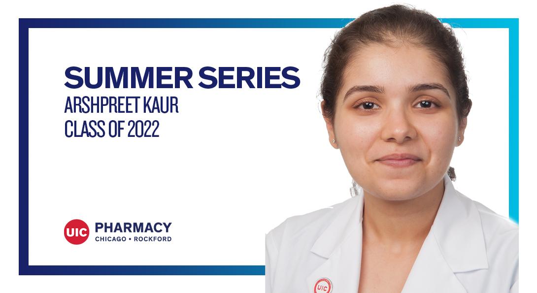 Uic Academic Calendar 2022.Summer Series Arshpreet Kaur College Of Pharmacy Chicago Rockford University Of Illinois At Chicago
